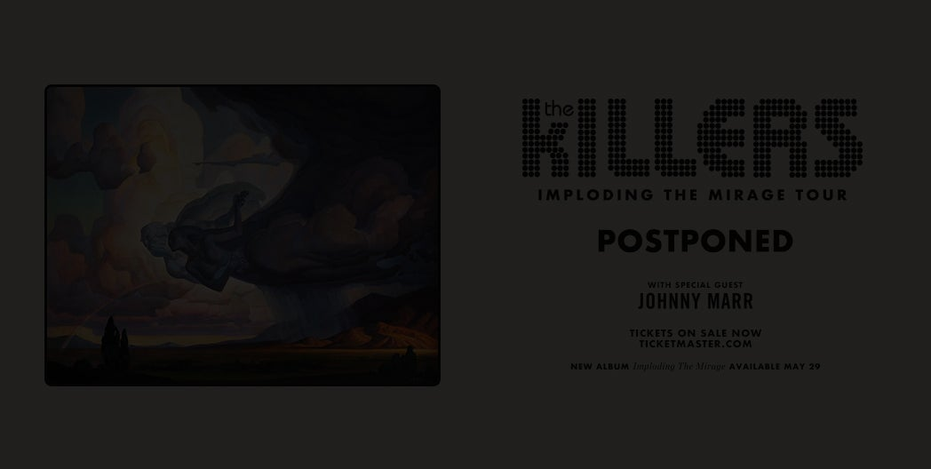 More Info for The Killers - Postponed