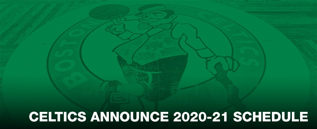 Celtics Announce 'First Half' 2020-21 Schedule