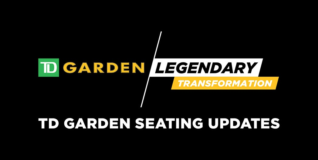 TD Garden Seating Updates
