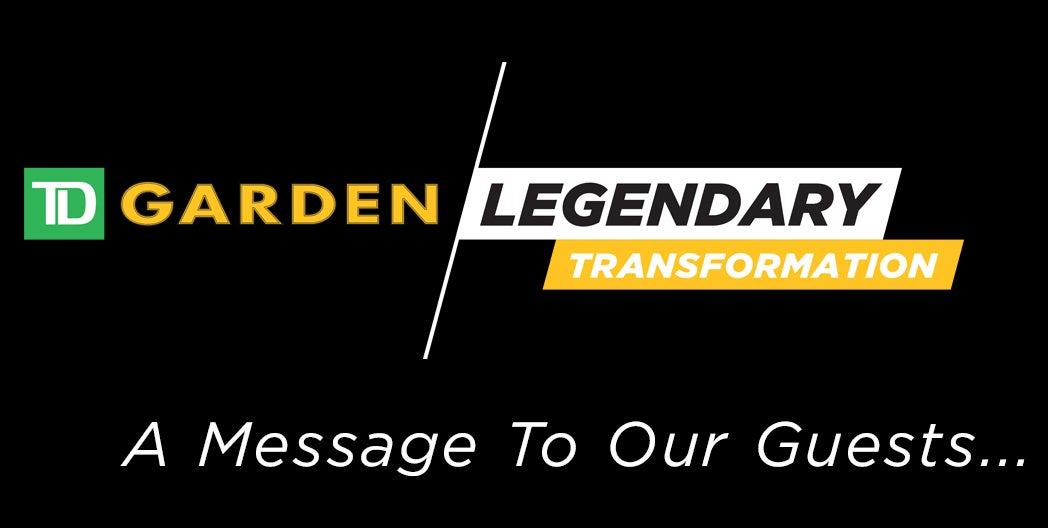 A message from TD Garden President